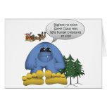Bigfoot Doesn't Believe in Santa Greeting Cards