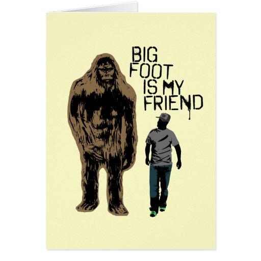 Bigfoot es mi amigo tarjeta de felicitación