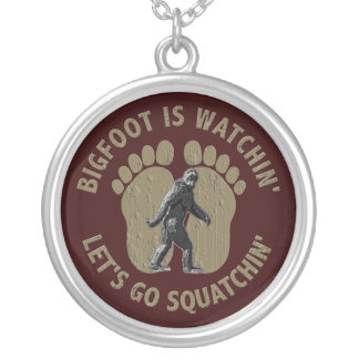 Bigfoot es Watchin nos dejó va Squatchin Colgante Redondo
