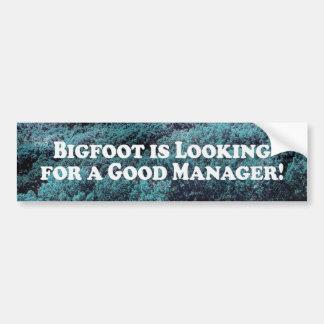 Bigfoot está buscando a un buen encargado - básico pegatina para auto