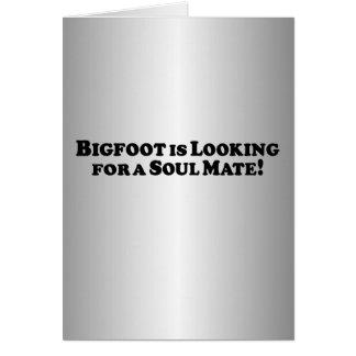 Bigfoot está buscando a un compañero del alma - bá felicitaciones