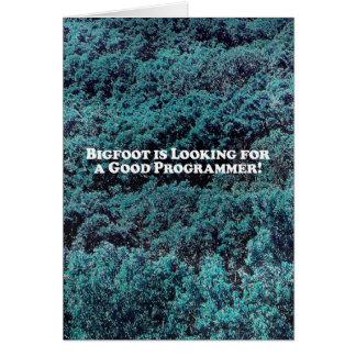Bigfoot está buscando un buen programador - básico tarjeta de felicitación