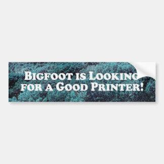 Bigfoot está buscando una buena impresora - básica pegatina para auto