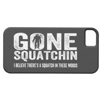 Bigfoot GONE SQUATCHIN Cool Grunge Text iPhone SE/5/5s Case