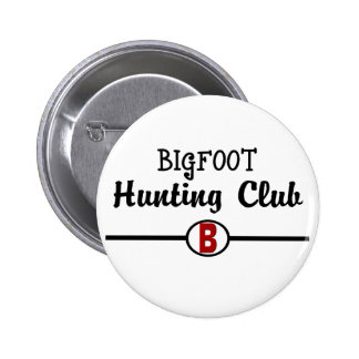 Bigfoot Hunting Club 2 Inch Round Button