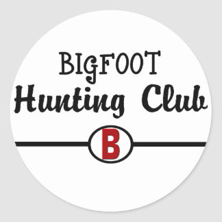 Bigfoot Hunting Club Classic Round Sticker