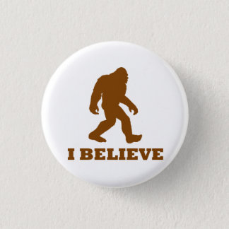 Bigfoot I Believe Button