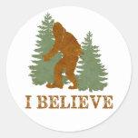 Bigfoot I believe Round Sticker