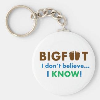Bigfoot I don't believe I KNOW! Keychains