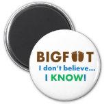 ¡Bigfoot I no cree que SÉ! Imán