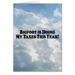 Bigfoot is Doing My Taxes - Basic Greeting Card