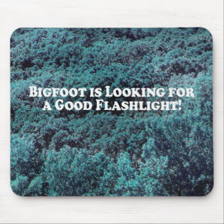 Bigfoot is Looking For a Good Flashlight - Basic Mouse Pad