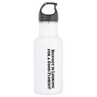 Bigfoot is Looking For a Good Florist - Basic Stainless Steel Water Bottle