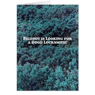 Bigfoot is Looking For a Good Locksmith - Basic Card
