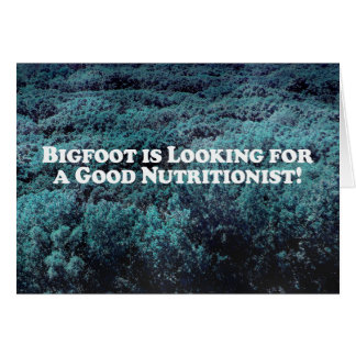 Bigfoot is Looking For a Good Nutritionist - Basic Card