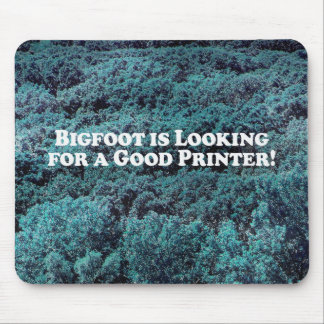 Bigfoot is Looking For a Good Printer - Basic Mouse Pad