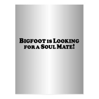 Bigfoot is Looking for a Soul Mate - Basic Postcard