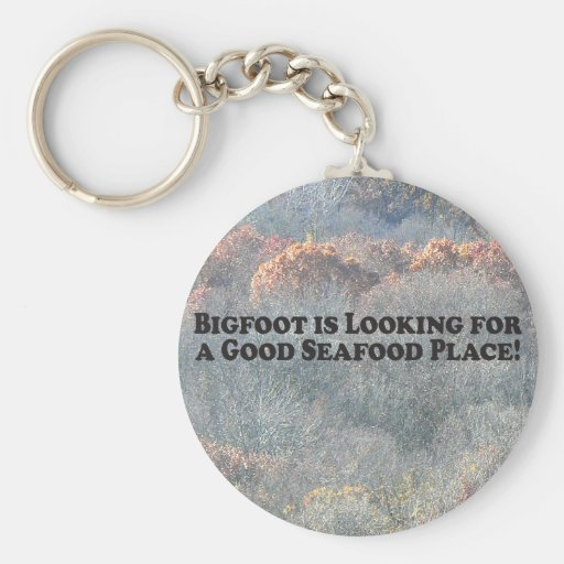 Bigfoot is Looking For Good Seafood Place - Basic Basic Round Button Keychain