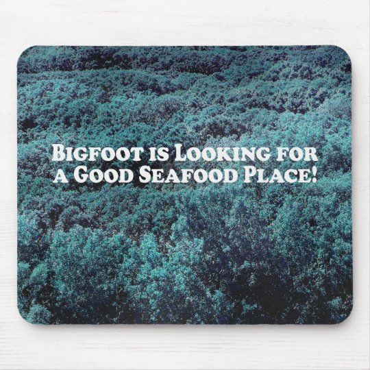 Bigfoot is Looking For Good Seafood Place - Basic Mouse Pad