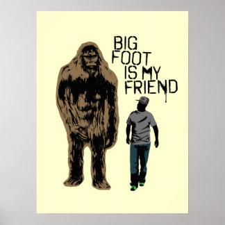Bigfoot Is My Friend Poster