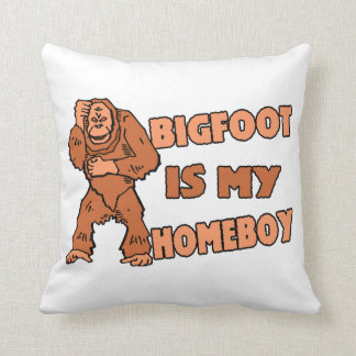 Bigfoot Is My Homeboy Throw Pillow