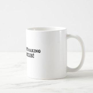 Bigfoot is NOT Making Crop Circles - Basic Coffee Mug