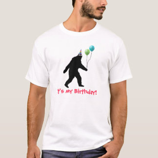 Bigfoot It's My Birthday! T-Shirt
