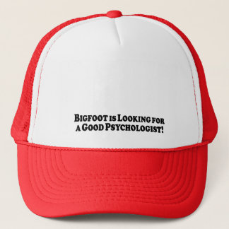 Bigfoot Looking for Good Psychologist - Basic Trucker Hat