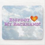 Bigfoot Loves My Backhand - Basic Mousepad