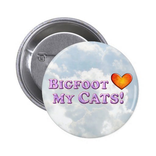 Bigfoot Loves My Cats - Basic Buttons
