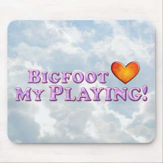 Bigfoot Loves My Playing - Basic Mouse Pads