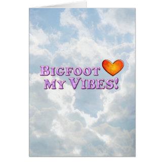 Bigfoot Loves My Vibes - Basic Card