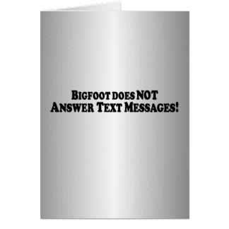 Bigfoot no contesta a los mensajes de texto - bási felicitación