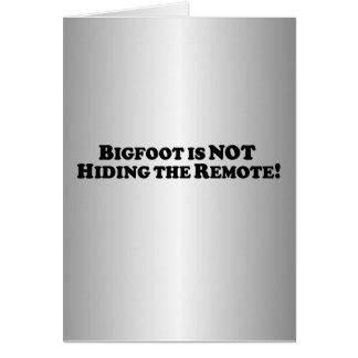 Bigfoot no está ocultando el telecontrol - básico tarjeta de felicitación
