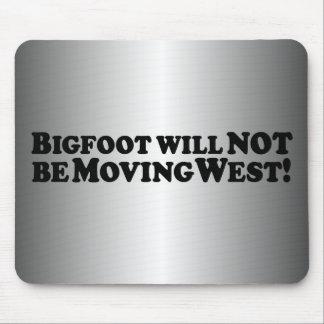 Bigfoot no estará oeste móvil - básico tapete de ratones