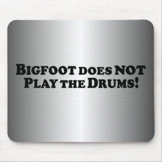 Bigfoot no juega los tambores - básicos alfombrilla de raton