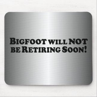 Bigfoot no retirará pronto - básico alfombrillas de ratones