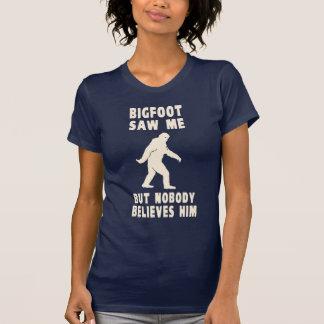 Bigfoot no vio me pero a nadie lo cree camisetas