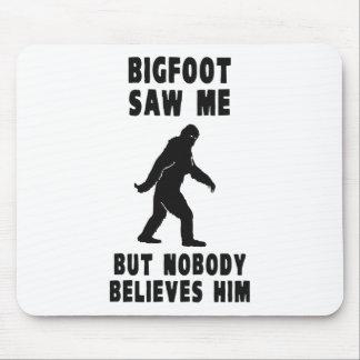 Bigfoot no vio me pero a nadie lo cree tapete de ratones