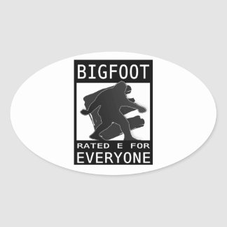 Bigfoot Rated 'E' For Everyone Oval Sticker
