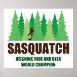 Bigfoot Sasquatch Hide and Seek World Champion Poster