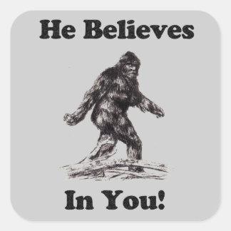 Bigfoot Sasquatch Sightings - He Believes In You Stickers