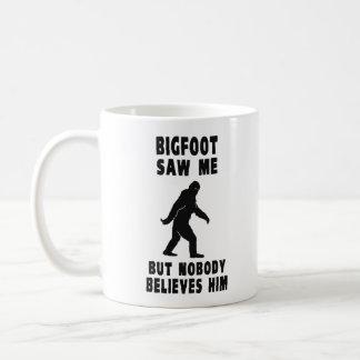 Bigfoot Saw Me But Nobody Believes Him Coffee Mug
