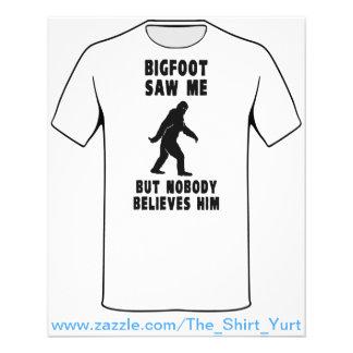 Bigfoot Saw Me But Nobody Believes Him Flyer Design