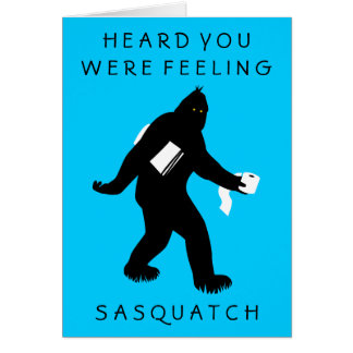 Bigfoot Surprised (Get Well) Card