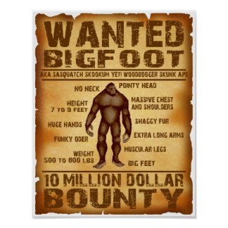 Bigfoot Wanted Poster 10 Million Dollar Bounty