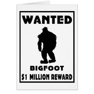 Bigfoot Wanted Poster Card