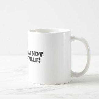 Bigfoot was NOT in Vaudeville Coffee Mug