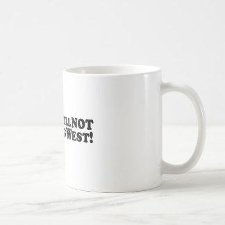 Bigfoot will NOT be Moving West - Basic Coffee Mug