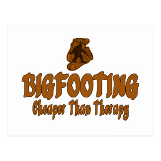 Bigfooting Cheaper Than Therapy Post Card